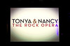 TONYA & NANCY: The Rock Opera @ Club Oberon, A.R.T. :